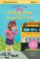 Cover art for Junie B. Jones and the Stupid Smelly Bus