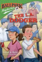 The+la+dodger by Kelly, David A. (David Andrew) © 2011 (Added: 6/28/16)