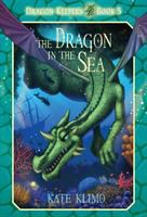 The+dragon+in+the+sea by Klimo, Kate © 2013 (Added: 2/2/17)