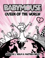 Babymouse: Queen of the World