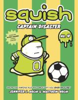 Squish: Captain Disaster