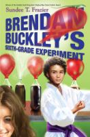 Brendan Buckley's Sixth Grade Experiment
