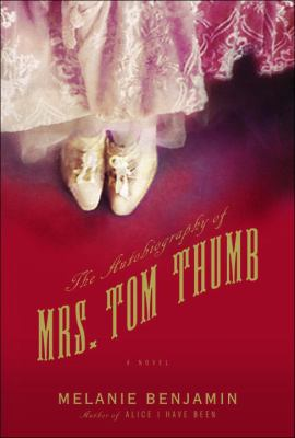 Details about The autobiography of Mrs. Tom Thumb : a novel