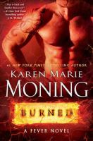 Burned : A Fever Novel by Moning, Karen Marie © 2015 (Added: 1/20/15)