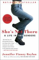 She's Not There : A Life In Two Genders by Boylan, Jennifer Finney © 2013 (Added: 8/11/16)