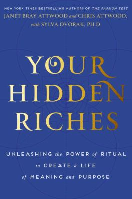 cover of Your Hidden Riches: Forgotten Practices for Revealing Your Life's Design
