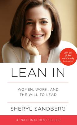 Cover image for Lean in : women, work, and the will to lead