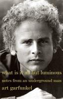 Cover art for What is it all but Luminous