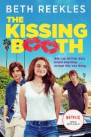 The Kissing Booth by Reekles, Beth © 2013 (Added: 8/9/18)
