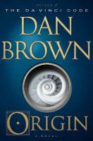 Origin : A Novel by Brown, Dan © 2017 (Added: 1/10/18)