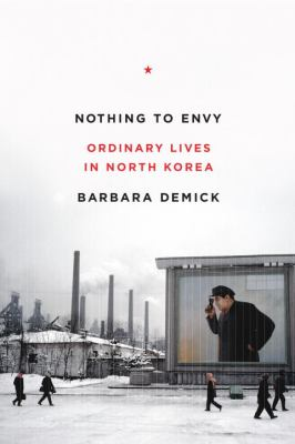 cover photo: Nothing to Envy: Ordinary Lives in North Korea