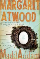 MaddAddam : a novel