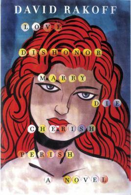 Cover image for Love, dishonor, marry, die, cherish, perish