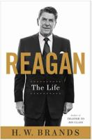 Reagan : The Life by Brands, H. W. © 2015 (Added: 7/20/15)