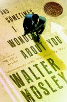 And Sometimes I Wonder About You : A Leonid Mcgill Mystery by Mosley, Walter © 2015 (Added: 5/12/15)