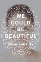 Cover art for We Could Be Beautiful