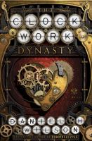 Cover art for The Clockwork Dynasty