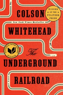 The underground railroad : a novel book cover