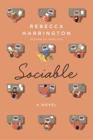 Sociable : A Novel by Harrington, Rebecca © 2018 (Added: 4/13/18)