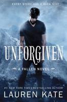 Unforgiven : A Fallen Novel by Kate, Lauren © 2016 (Added: 2/17/17)