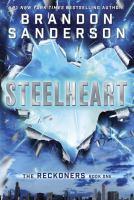 Steelheart by Sanderson, Brandon © 2013 (Added: 4/13/16)