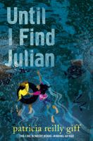Until+i+find+julian by Giff, Patricia Reilly © 2015 (Added: 1/27/16)