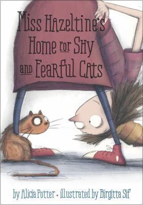 cover of Miss Hazeltine's Home for Shy and Fearful Cats