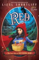 Red++the+true+story+of+red+riding+hood by Shurtliff, Liesl © 2016 (Added: 8/18/16)