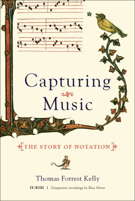 cover of Capturing Music: The Story of Notation