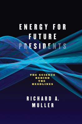 Cover image for Energy for future presidents 