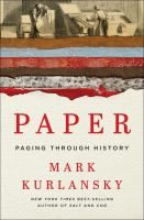 Paper : Paging Through History by Kurlansky, Mark © 2016 (Added: 7/21/16)