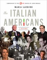 The Italian Americans : A History by Laurino, Maria © 2015 (Added: 2/26/15)