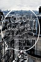 The Only Street In Paris : Life On The Rue Des Martyrs by Sciolino, Elaine © 2016 (Added: 4/21/16)
