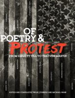Of Poetry & Protest : From Emmett Till To Trayvon Martin by Cushway, Philip © 2016 (Added: 10/17/16)