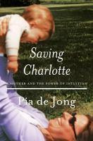 Cover art for Saving Charlotte