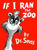 Cover art for If I Ran the Zoo