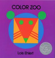 Color+zoo by Ehlert, Lois © 1989 (Added: 6/22/16)