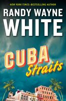 Cuba Straits by White, Randy Wayne © 2015 (Added: 3/24/15)