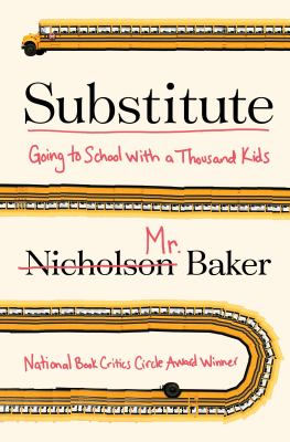 cover of Substitute: Going to School with a Thousand Kids