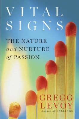 cover of Vital Signs: The Nature and Nurture of Passion