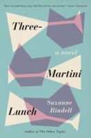 Three-martini Lunch by Rindell, Suzanne © 2016 (Added: 5/9/16)