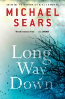 Long Way Down by Sears, Michael © 2014 (Added: 4/23/15)