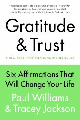 cover of Gratitude and Trust: Six Affirmations That Will Change Your Life
