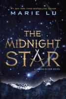 The Midnight Star : A Young Elites Novel by Lu, Marie © 2016 (Added: 1/6/17)
