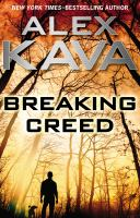 Breaking Creed by Kava, Alex © 2015 (Added: 2/19/15)