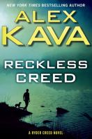 Reckless Creed by Kava, Alex © 2016 (Added: 9/27/16)