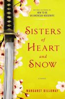Sisters Of Heart And Snow by Dilloway, Margaret © 2015 (Added: 4/22/15)