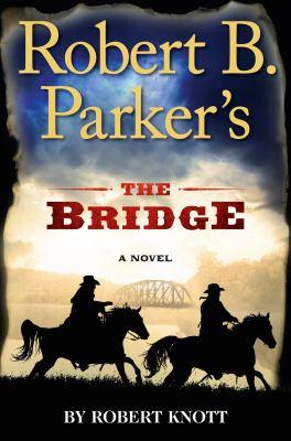 cover of Robert B. Parker's The Bridge