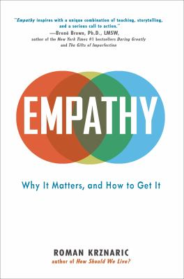 cover of Empathy: Why It Matters, and How to Get It