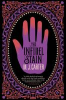 The Infidel Stain by Carter, Miranda © 2016 (Added: 5/9/16)